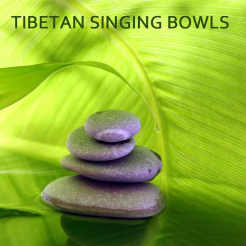Tibetan Singing Bowls for Meditation - Oriental Music , Tibetan Meditation Music and Buddhist Music for Relaxation and Chakra Balancing. Healing Meditation with Nature Sounds and Eastern Flute Music (Singing Bowls Music)