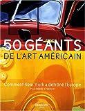 50 géants américains : Comment New York a détrôné l'Europe