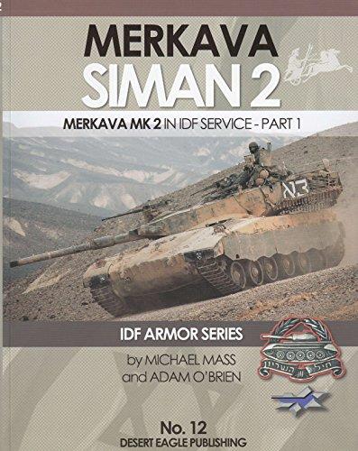 DEP0012 Desert Eagle Publications - Merkava Siman 2 in IDF Service Part 1