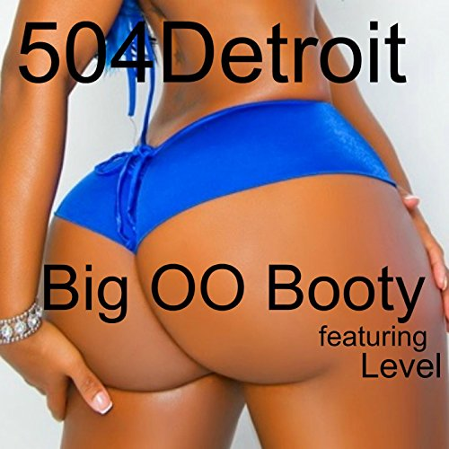 Big Oo Booty (feat. Level)