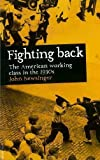 img - for Fightback!: The American Workers' Movement in the 1930s book / textbook / text book
