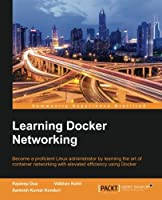 Learning Docker Networking Front Cover
