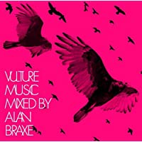 Vulture Music-Mixed By Alan Braxe / Various