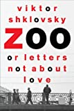 Zoo, or Letters Not About Love