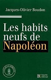Les  habits neufs de Napoléon