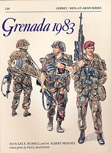 Grenada 1983. Men-at-Arms No 159