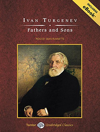 Read Online Fathers and Sons (Tantor Unabridged Classics) pdf epub