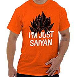 I'm Just Saiyan T-Shirt