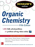 Schaum's Outline of Organic Chemistry: 1,806 Solved Problems + 24 Videos (Schaum's Outlines)