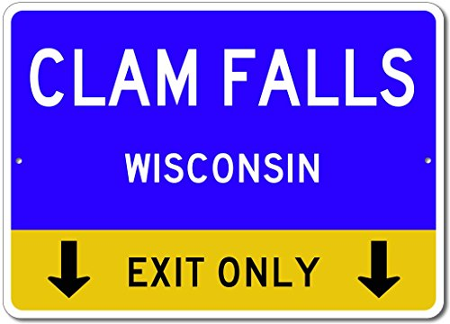 Blue Clam Aluminum (Clam Falls, Wisconsin US - This Exit Only - Custom City State Aluminum Street Sign - Blue - 12
