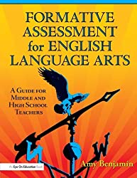 Formative Assessment for English Language Arts: A Guide for Middle and High School Teachers
