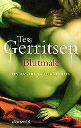 Blutmale: Ein Rizzoli-&-Isles-Thriller