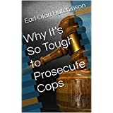 Why It's So Tough to Prosecute Cops