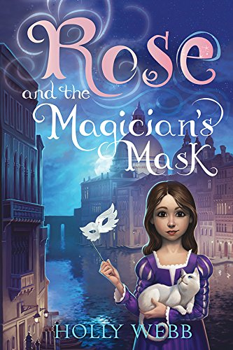 (Rose and the Magician's Mask )