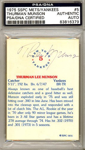 Thurman Munson Signed 1975 SSPC Trading Card #5 New York Yankees - Certified Genuine Autograph By PSA/DNA