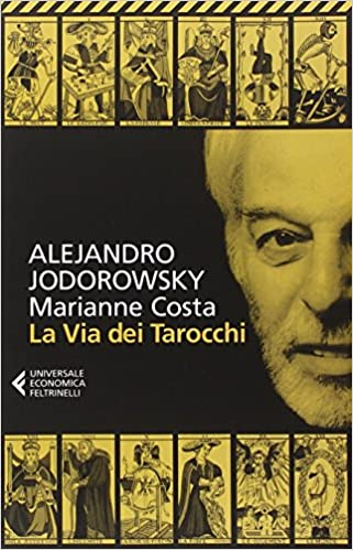 Alejandro Jodorowsky - La via dei Tarocchi (2016)