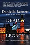 img - for Deadly Legacy: An Emmeline Kirby/Gregory Longdon Mystery (Emmeline Kirby/Gregory Longdon Mysteries) book / textbook / text book
