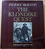 The Klondike Quest: A Photographic Essay, 1897-1899