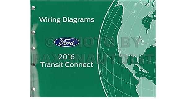 2016 Ford Transit Connect Wiring Diagram Manual Original