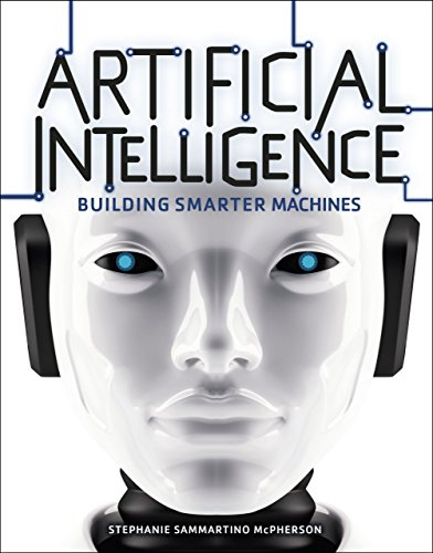 ;DOC; Artificial Intelligence: Building Smarter Machines (Nonfiction — Young Adult). Empire video pretty local eyeball opening