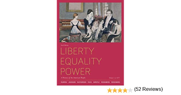 Amazon liberty equality power a history of the american amazon liberty equality power a history of the american people volume 1 to 1877 ebook john m murrin paul e johnson james m mcpherson fandeluxe Gallery