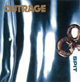 Spit by Outrage (2007-06-06)