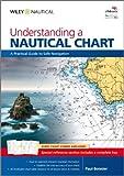 Understanding a Nautical Chart, Paul Boissier, 047074913X