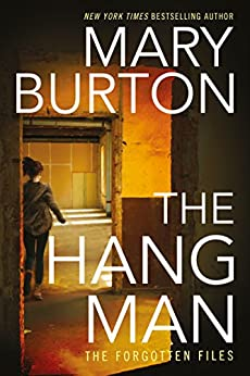 The Hangman (Forgotten Files Book 3) by [Burton, Mary]