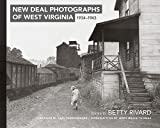 New Deal Photographs of West Virginia, 1934-1943, , 1933202882