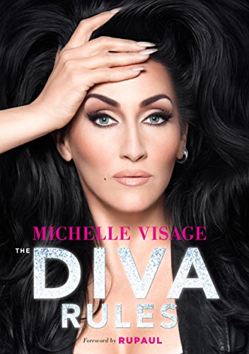 (The Diva Rules: Ditch the Drama, Find Your Strength, and Sparkle Your Way to the)