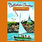 Summer Begins: The Callahan Cousins, Book 1 | Elizabeth Doyle Carey