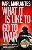 What It Is Like to Go to War, Karl Marlantes, 0857893807