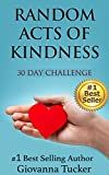 Random Acts of Kindness: 30 day Challenge