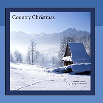 Bluegrass Christmas Music Country Christmas Picksations - Country ...