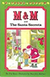 M and M and the Santa Secrets, Pat Ross, 0140322221