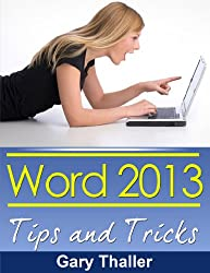 Word 2013: Tips and Tricks (English Edition)