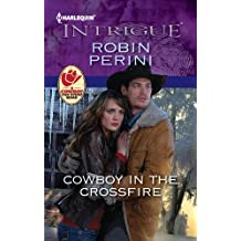 Cowboy in the Crossfire (Carder Texas Connections Series Book 2)