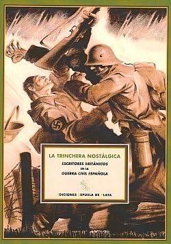 Trinchera Nostalgica,La España en Armas de Gabriel 1969- Insausti Herrero-Velarde 28 jul 2010 Tapa blanda: Amazon.es: Libros