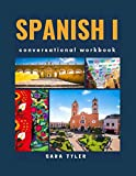 Spanish 1: Conversational Workbook (Conversational Spanish) (Spanish Edition)
