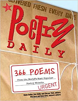 Poetry Daily: Poems from the Worlds Most Popular Poetry Website