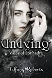 Undying (Valos of Sonhadra Book 7)