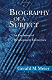 Biography of a Subject, Gerald M. Meier, 0195170032