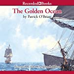 The Golden Ocean | Patrick O'Brian
