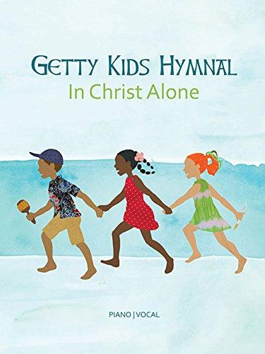 Getty Kids Hymnal - In Christ Alone ()