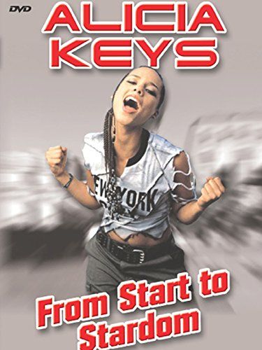 Alicia Keys - From Start To Stardom ()