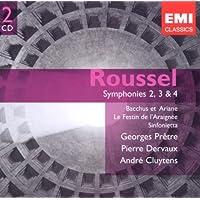 ROUSSEL : Symphonies 2, 3 & 4, Bacchus et Ariane, Le Festin de l'araignée, Sinfonietta