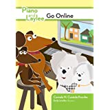 Piano and Laylee Go Online (Piano and Laylee Learning Adventures Book 1)