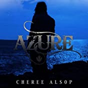 Azure: The Silver Series, Book 5 | Cheree Alsop