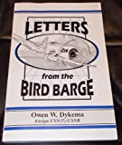 Letters from the Bird Barge, Owen W. Dykema, 096607050X