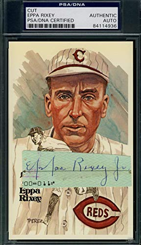 EPPA RIXEY PSA DNA Coa Autograph Perez Steele Cut Hand Signed Authentic